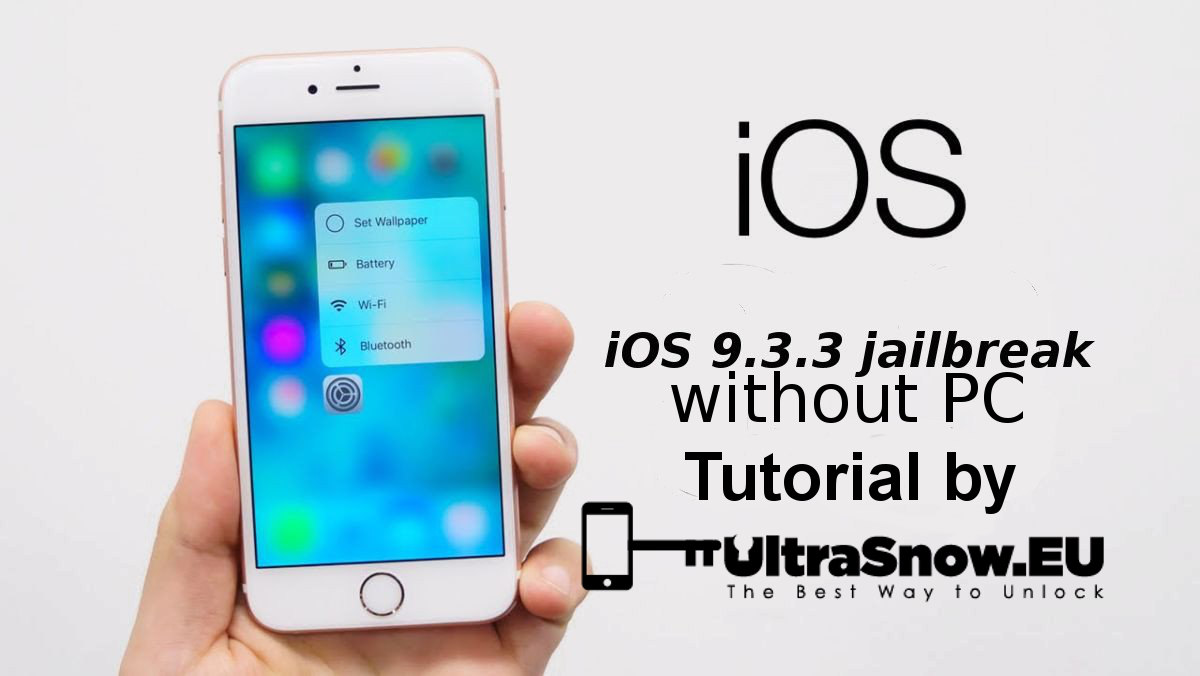 9.3.3 iOS Jailbreaking Issues-Jailbreak 9.3.3 iOS without PC