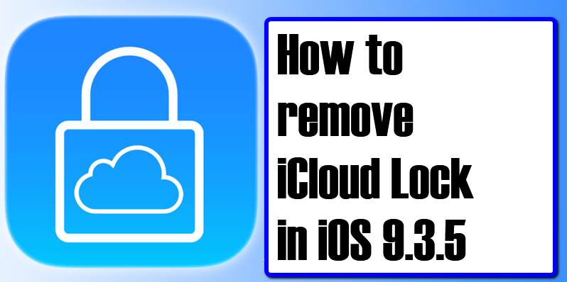 bypass icloud activation tool ios 9