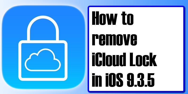 How to Unlock iCloud 9 3 5