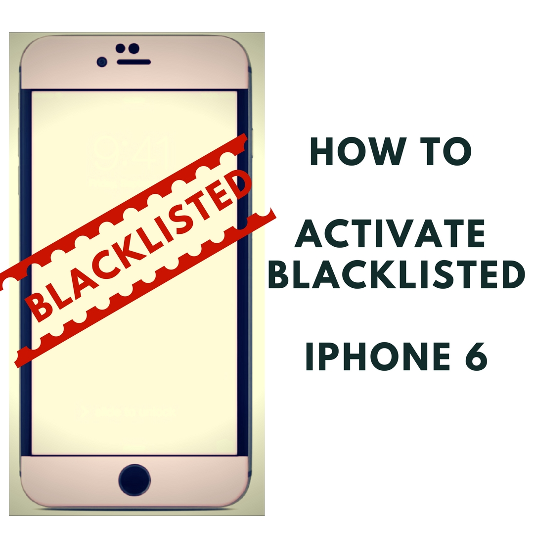 activate iphone tmobile how to activate blacklisted iphone 6 unblacklist lost 10027