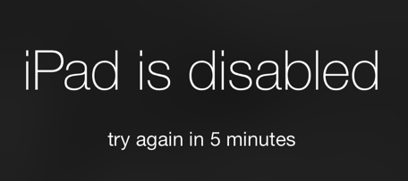 iPad is disabled try again