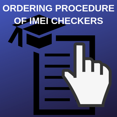 ORDERING PROCEDURE OF IMEI CHECKERS