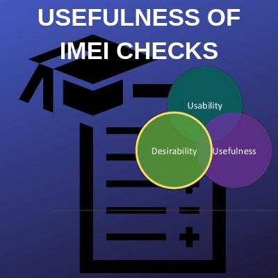 USEFULNESS OF IMEI CHECKS