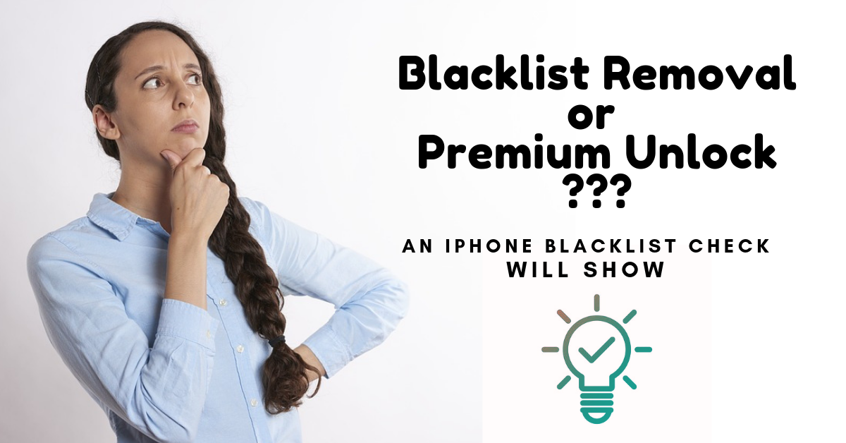 iPhone Blacklist Removal or Premium Unlock