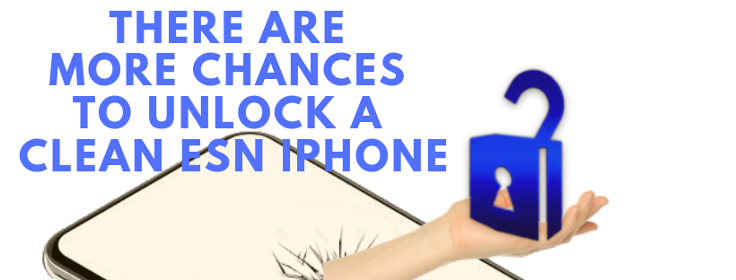 more chances to unlock clean esn iphone