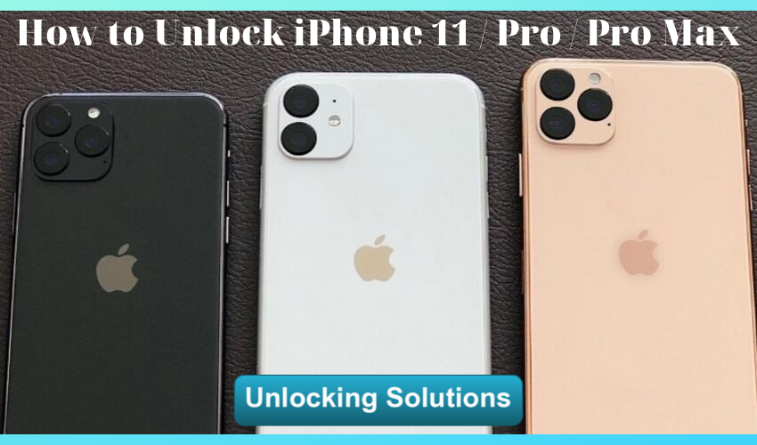 How to Unlock iPhone 11 Pro Max